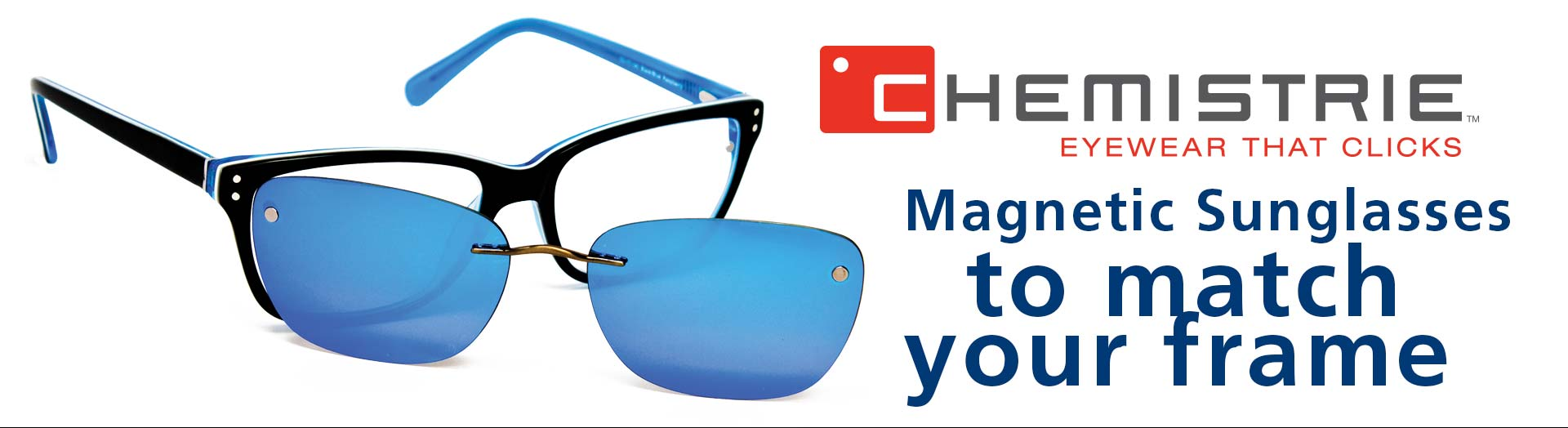 Chemistrie - Eyewear that clicks